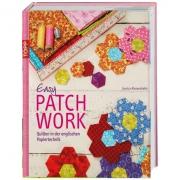 Easy Patchwork - Quilten in der englischen Papiertechnik